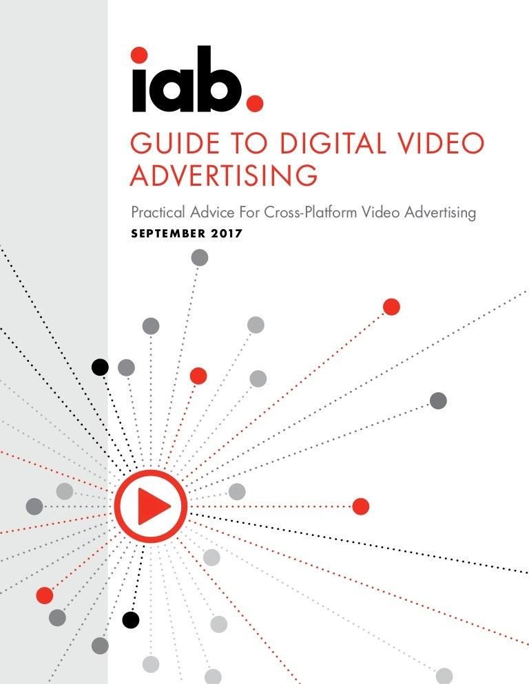 IAB GUIDE TO DIGITAL VIDEO ADVERTISING