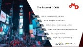 DOOH Presentation by OMD for DOOH and DA Webinar