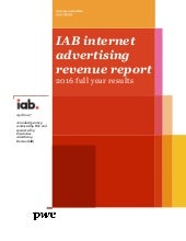 IAB internet advertising revenue report - 2016