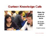 Gurteen Knowledge Cafe