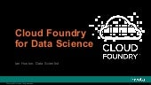 Cloud Foundry for Data Science
