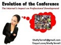 Evolution of the Conference: The Internet's Impact on Professional Development