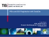 PIDs and DOI registration with DataCite - IATUL Workshop 2013