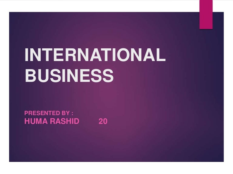 why do business internationalise Business owners frequently ask why they should trade with the eu even with brexit looming somewhere in the future the freedom of movement, the ease of trade between member countries, reduced paperwork, and the euro all contribute to making doing business with eu member countries.