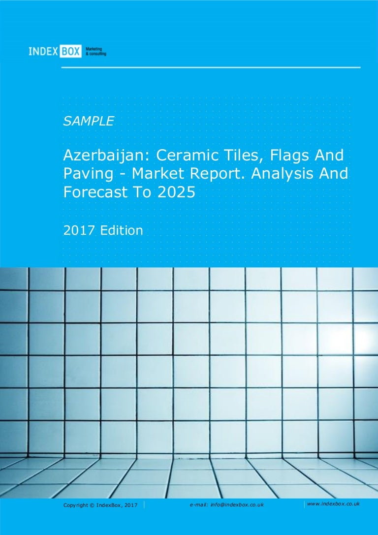Azerbaijan ceramic tiles flags and paving market report analysis dailygadgetfo Image collections