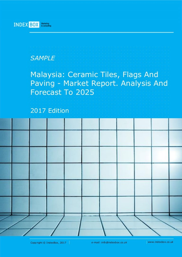 Malaysia ceramic tiles flags and paving market report analysis a dailygadgetfo Images
