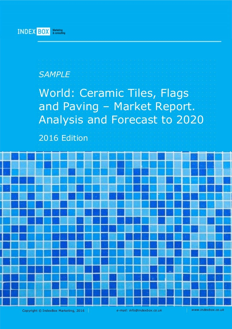 World ceramic tiles flags and paving market report analysis and dailygadgetfo Choice Image