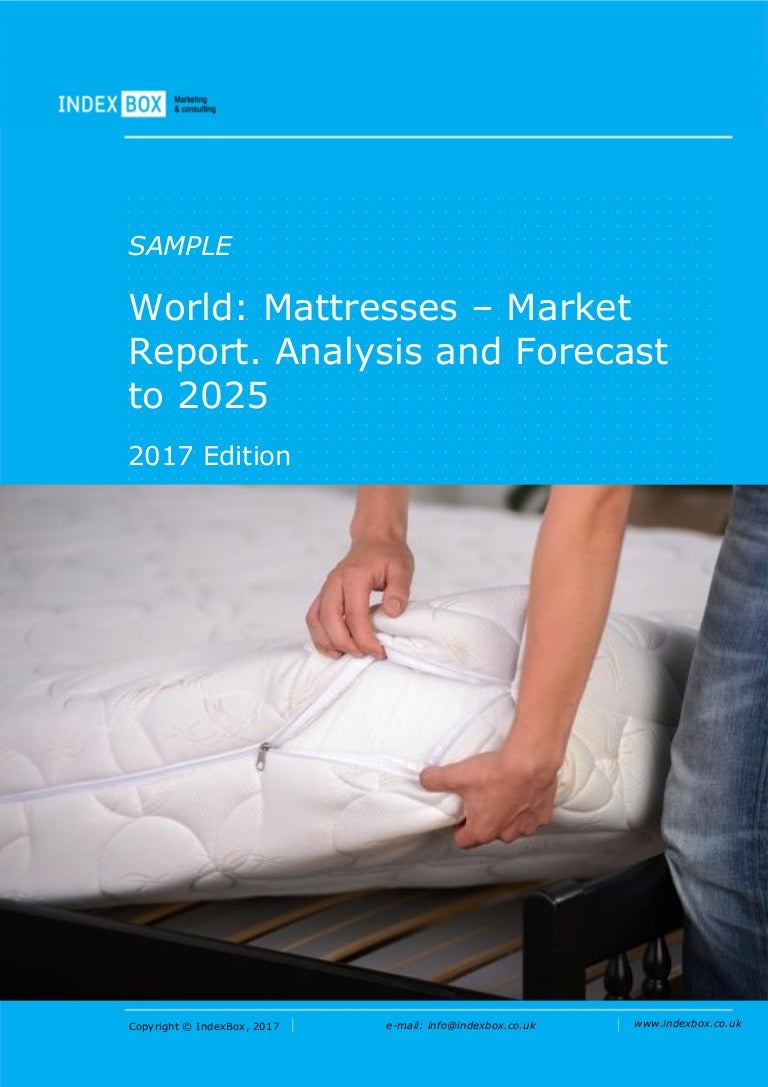 World: Mattresses - Market Report  Analysis and Forecast to 2025