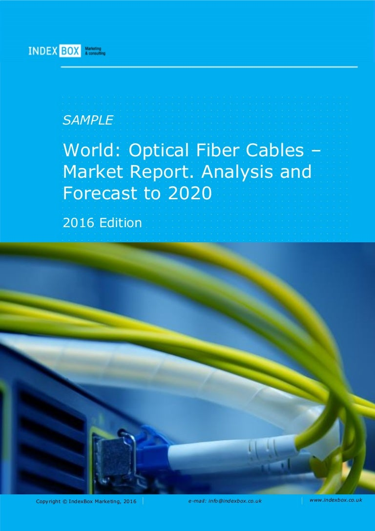 World: Optical Fiber Cables - Market Report. Analysis and Forecast to…