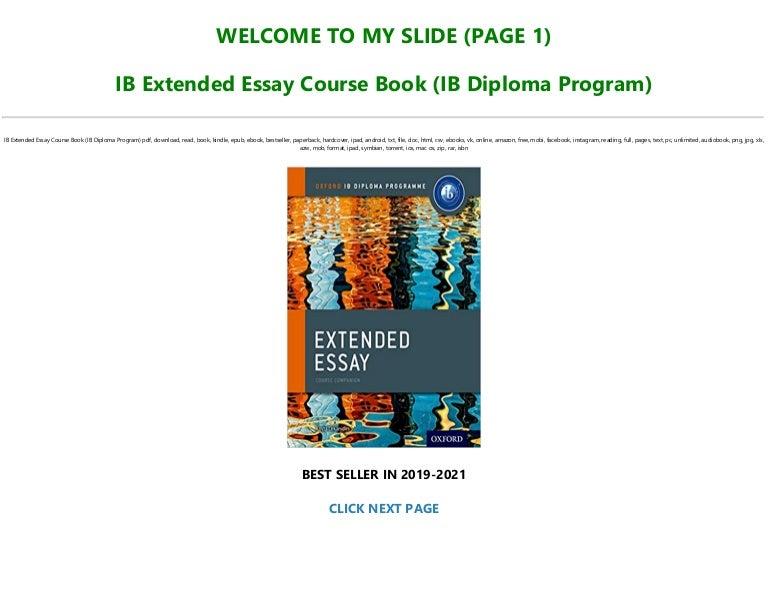 Free [PDF] IB Extended Essay Course Book (IB Diploma Program) Full-Acces