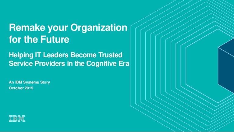 IBM BC2015 - Enabling Digital Transformation (Infrastructure