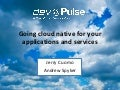 Going Cloud Native with IBM Cloud and NetflixOSS for Dev@Pulse