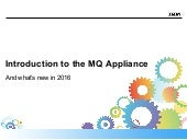 MQ Appliance - Intro and 8.0.0.5 updates