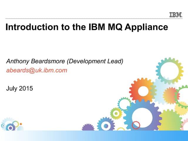 Ibm mq appliance slideshare