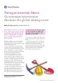 Grant Thornton - Facing an uncertain future: Government intervention threatens the global mining sector