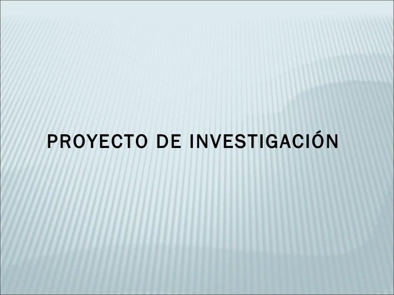 El Proyecto de investigación. El Planteamiento del problema