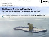 Challenges / Trends / Solutions for Science  and Innovation Communication