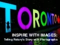 Inspire with Images: Telling Rotary's Story with Photographs