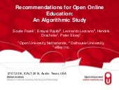 Recommendations for Open Online Education:  An Algorithmic Study