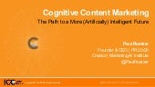 Cognitive Content Marketing: The Path to a More (Artificially) Intelligent Future