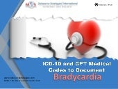 ICD-10 and CPT Medical Codes to Document Bradycardia