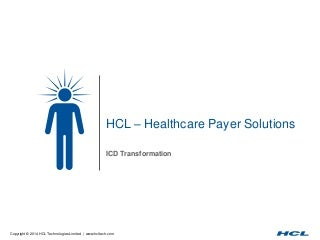 HCL's ICD 10 Transformation Solutions