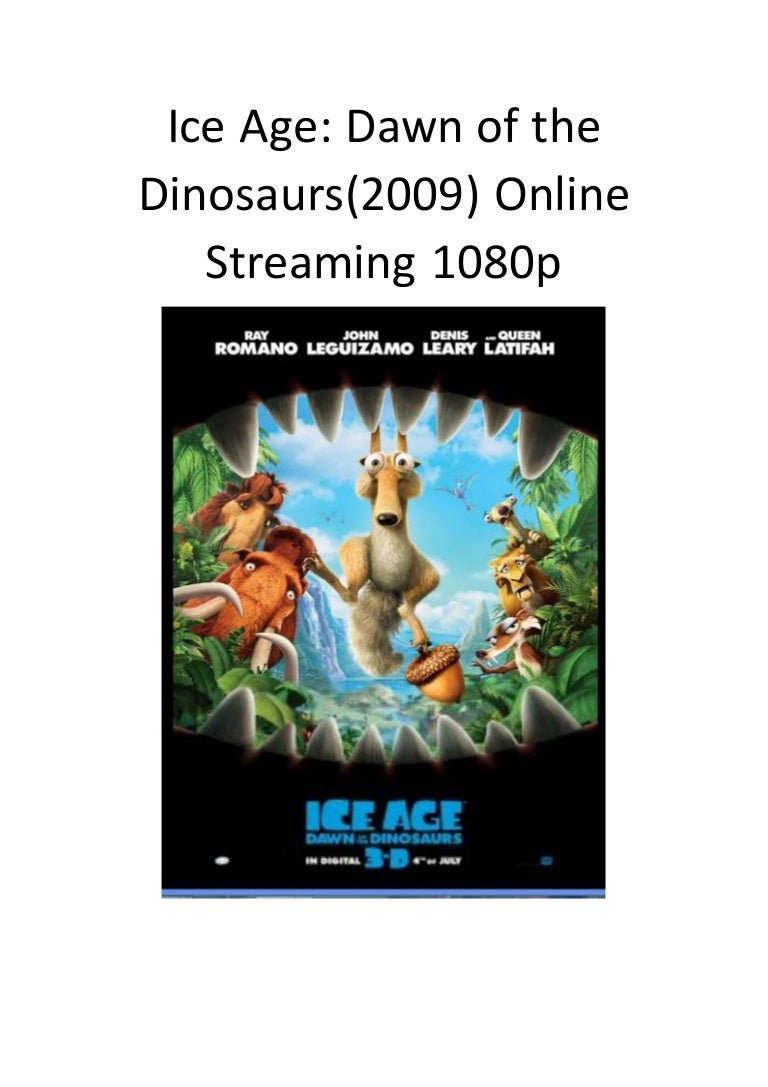 Ice Age Dawn Of The Dinosaurus 2009 Online Streaming 1080p Action