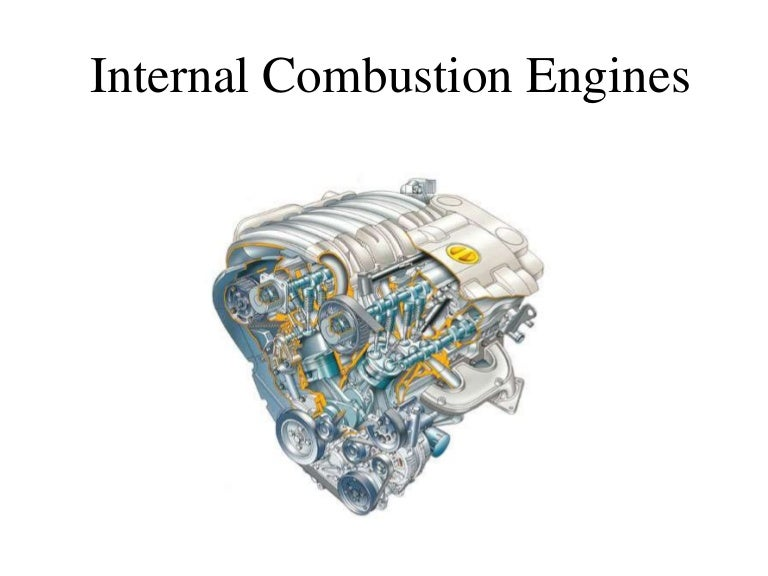 INTERNAL COMBUSTION ENGINES PPT