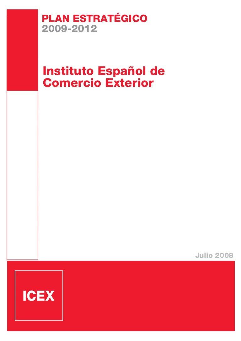 ICEX - Plan Estrategico 2009-2012