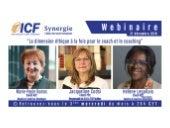 """ICF Synergie : """"La dimension éthique du Coach"""" de Jacqueline Codsi, M-P. Dumas et Hélène Legallais - SLIDEs"""
