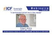 """ICF Synergie : """"Le questionnement puissant avec le Clean Language"""" de Philippe R. Declercq - SLIDEs"""