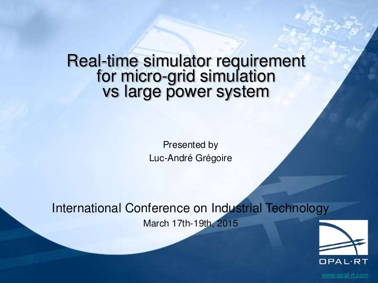 Real-time simulator requirement for micro-grid simulation vs