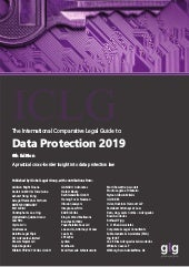 International Comparative Legal Guide to Data Protection 2019