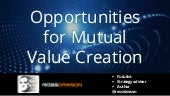 Keynote slides: Opportunities for Mutual Value Creation