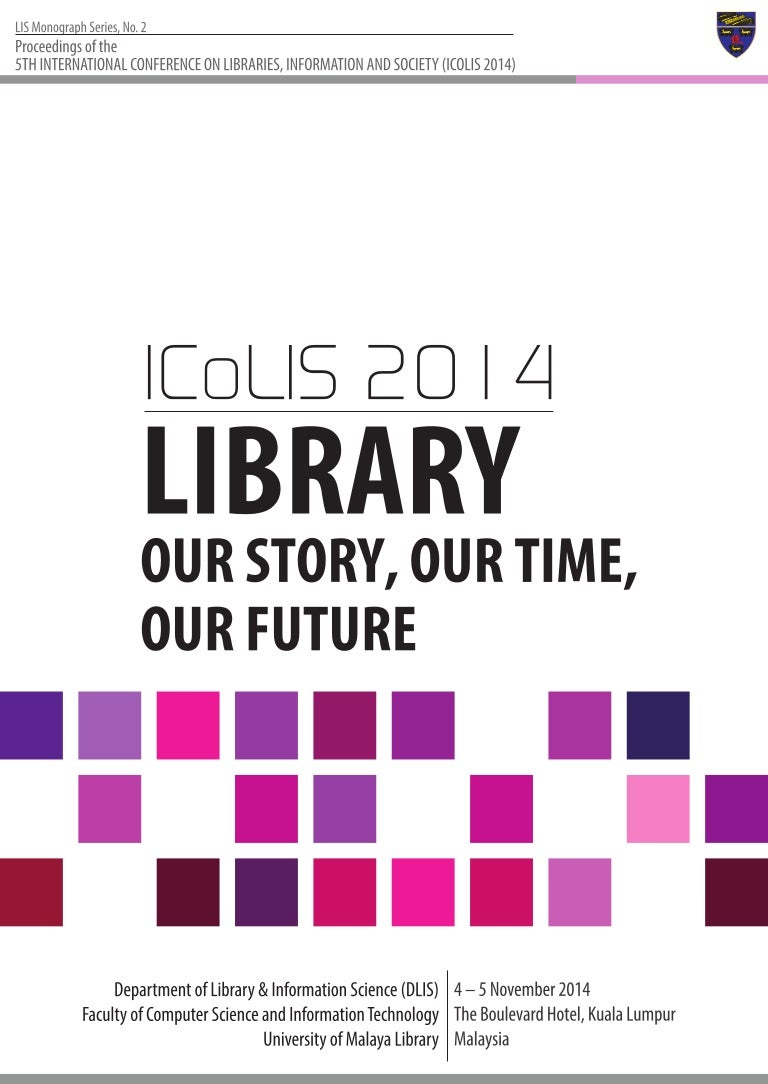 5th International Conference On Libraries, Information And Society (I…