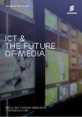 Horizon Scan: ICT and the Future of Media
