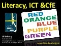 Literacy, ICT and the Curriculum for Excellence - January 2010 (updated)