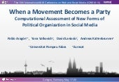 When a Movement Becomes a Party: Computational Assessment of New Forms of Political Organization in Social Media