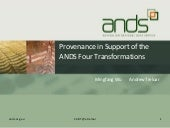 Provenance in Support of the ANDS Four Transformations