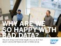Why are we so happy with bad data?