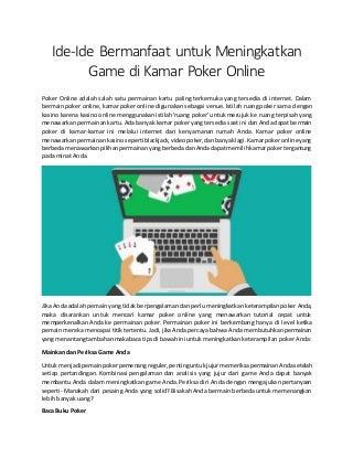 Ide ide bermanfaat untuk meningkatkan game di kamar poker online