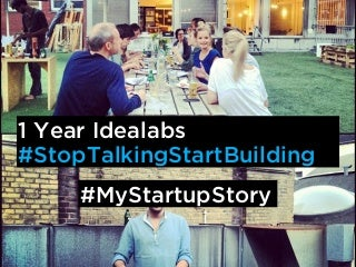 1 year idealabs: an entrepreneurial journey