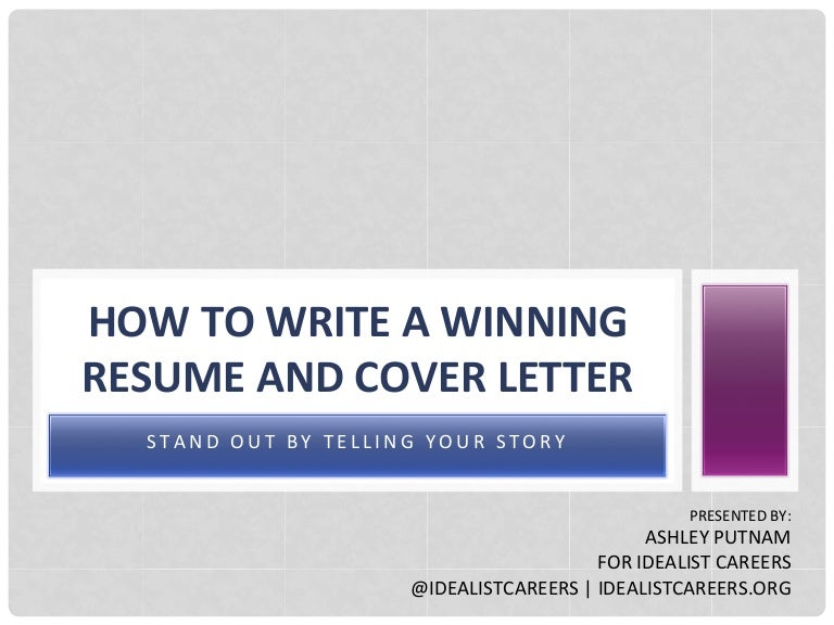 how to write a winning resume and cover letter stand out by telling