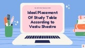 Ideal Placement of Study Table According to Vastu Shatsra