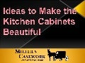 Ideas to Make the Kitchen Cabinets Beautiful