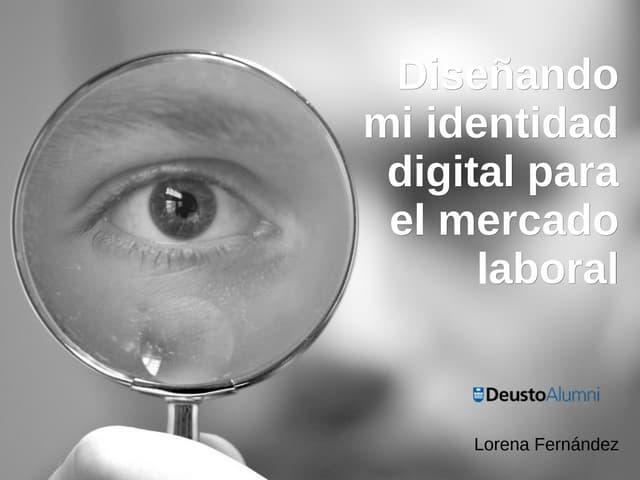 Diseñando mi identidad digital para el mercado laboral