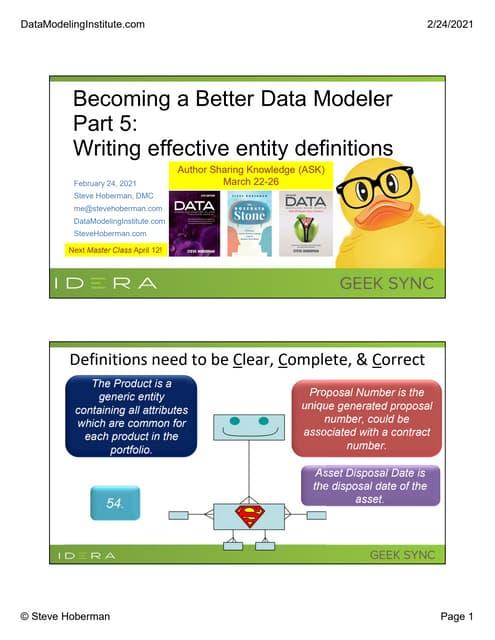 Geek Sync | Becoming a Better Data Modeler Part 5: Writing Effective Entity Definitions - Steve Hoberman | IDERA