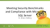 Geek Sync | Meeting Security Benchmarks and Compliance with Microsoft SQL Server - K. Brian Kelley | IDERA