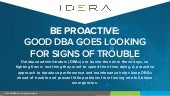 Be Proactive: A Good DBA Goes Looking for Signs of Trouble | IDERA