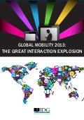 Global Mobility 2013 : The great interaction explosion